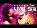 Vinnie Vincent - Live in Nashville - Feb. 8-9, 2019 - With All-Star Band!