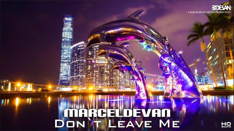 MarcelDeVan - Don`t Leave Me [ 80`s Art Vocoder Dance ]