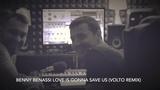 Benny Benassi -Love is gonna save us (Volto remix) in home studio 2019