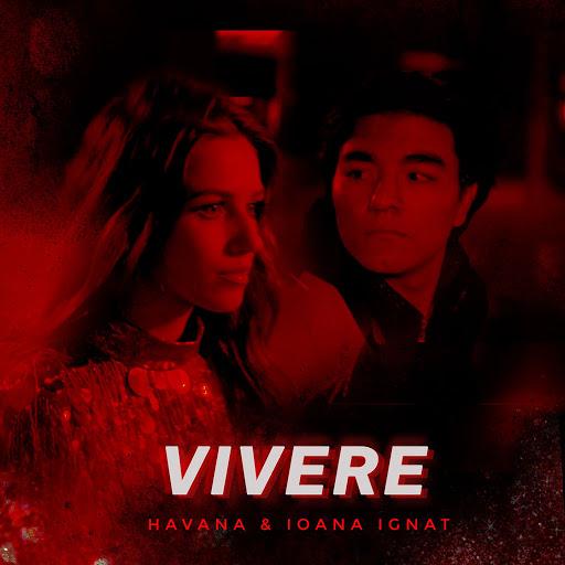 Гавана альбом Vivere (feat. Ioana Ignat)