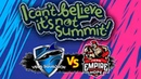 🔴ПЕРВЫЙ МАТЧ НА ВЫЛЕТ | Vega vs Empire.Hope I Can't Believe It's Not Summit!
