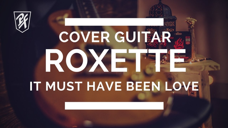Roxette - It Must Have Been Love | Cover | Instrumental Version | Petrus Felipe