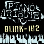Piano Tribute Players альбом Tribute to Blink-182