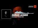 Listen Techno music with Damian Lazarus - Circoloco Podcast 034 Periscope