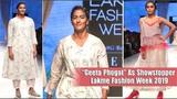 Geeta Phogat And Sayani Gupta As Showstopper At Lakme Fashion Week 2019 LFW Day 3