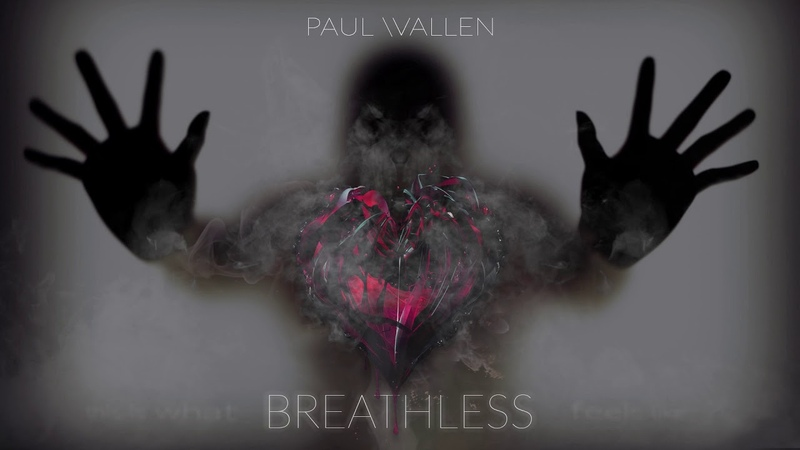 Paul Wallen - Breathless (Martin Garrix Style)