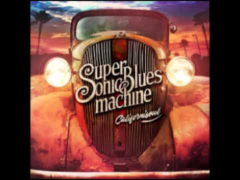 Supersonic Blues Machine (feat.Walter Trout) - Whats Wrong