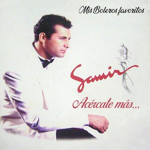 Samir альбом Acércate Más... Mis Boleros Favoritos