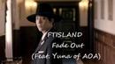 [rus sab] FTISLAND(FT아일랜드)- Fade Out (Feat. Yuna (유나) of AOA)