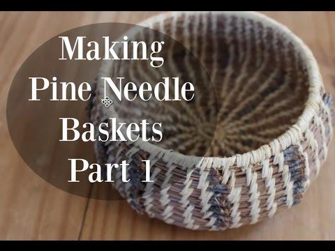 Making Pine Needle Baskets Part 1