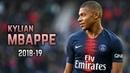 Kylian Mbappé 2018 19 Dribbling Skills Goals
