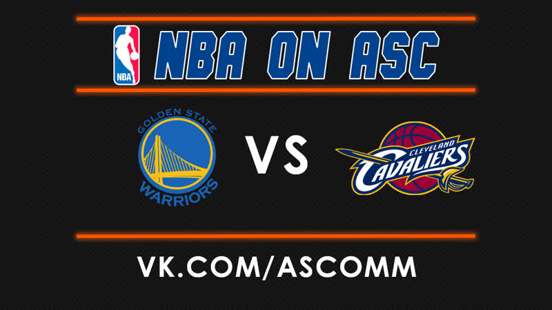 NBA Warriors VS Cavaliers