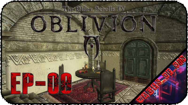 The Elder Scrolls IV Oblivion EP 09 Стрим Голод и борьба с ним