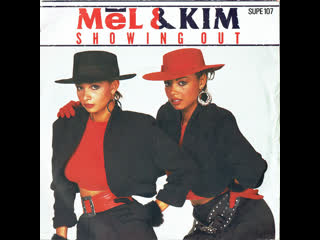 Mel & kim - showing out (get fresh at the weekend) (1986)