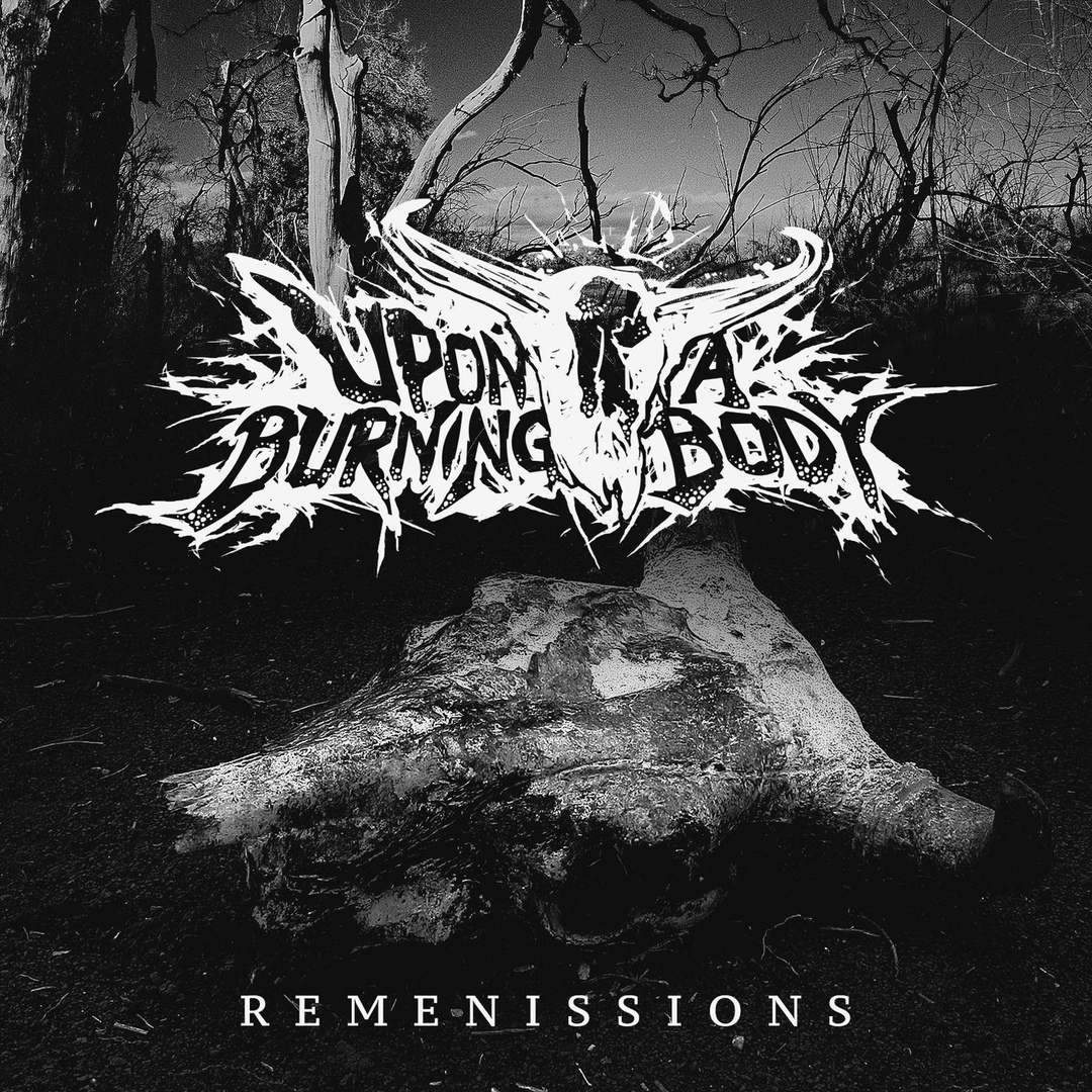 Upon A Burning Body - Remenssions (Avenged Sevenfold cover) [single] (2018)