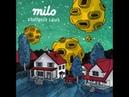 Milo ~ a toothpaste suburb 2014 full album