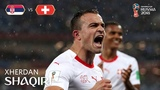 Xherdan SHAQIRI Goal - Serbia v Switzerland - MATCH 26 - Сербия Швейцария Гол Шакири ЧМ 2018 Футбол