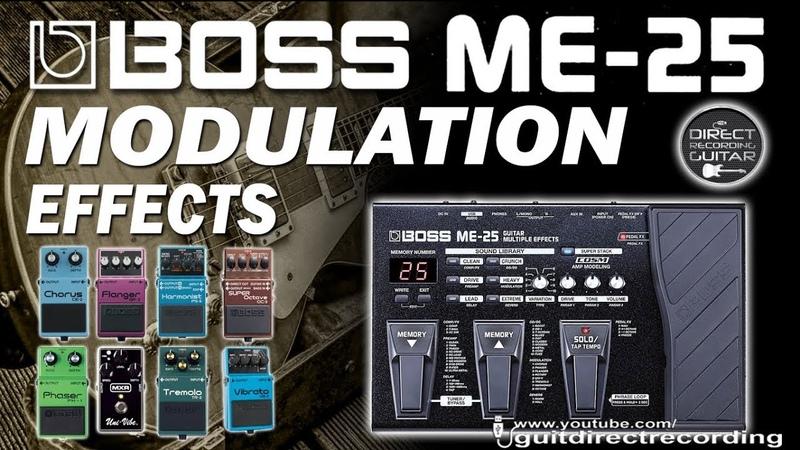 BOSS ME-25 MODULATION - All Effects - Chorus, phaser, flanger, harmonist, univibe...