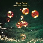 Deep Purple альбом Who Do We Think We Are