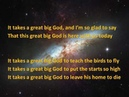It Takes a Great Big God / Christian Kids Song / toddlers song / Bible Song / My God is / Lyrics
