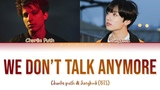 OFFICIAL BTS JUNGKOOK &amp CHARLIE PUTH - We Don't Talk Anymore (Lyrics)