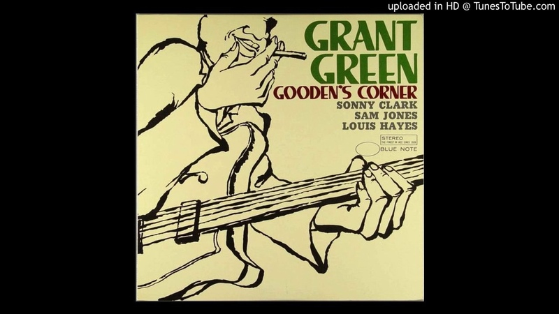 Grant Green - What Is This Thing Called Love