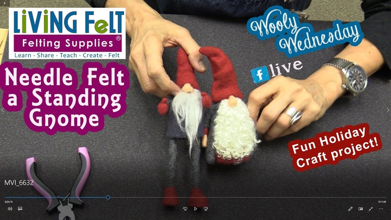WOOLY WEDNESDAY 11 14 2018 How to NEEDLE FELT GNOMES TUTORIAL