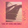 Take my hand and smile Cover.