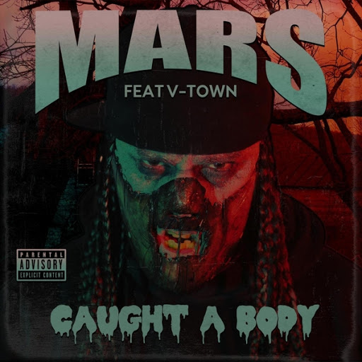 Mars альбом Caught a Body (feat. V-Town)