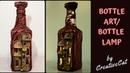 Bottle Art Bottle Lamp Wine bottle Craft Bottle Decoration Altered Bottle art and craft