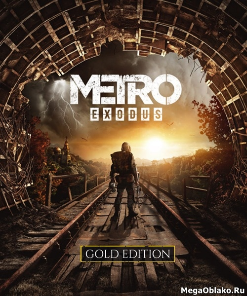 Metro Exodus (2019/RUS/ENG/MULTi9/RePack by xatab)
