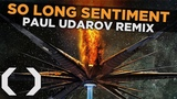 Celldweller - So Long Sentiment (Paul Udarov Remix)
