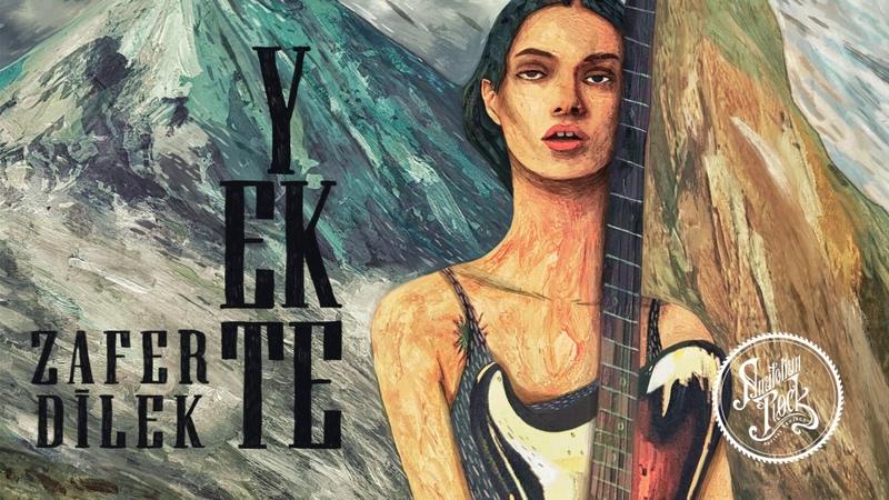 Zafer Dilek - Yekte (1976)