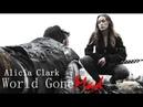 Alicia Clark World Gone Mad (4x08)
