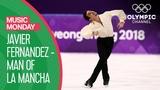 Flamenco on Ice - Javier Fernandez' Bronze Medal performance at PyeonChang 2018 Music Momday