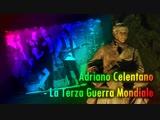 Adriano Celentano - La Terza Guerra Mondiale