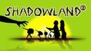 Shadowland - лучший театр теней в мире!
