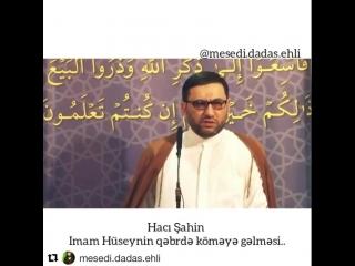 haci sahin imam Huseyn gebirde