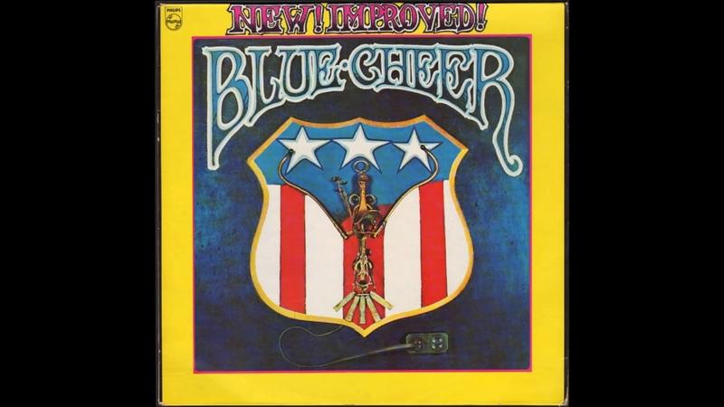 Blue Cheer - New! Improved! 1969 Full Album