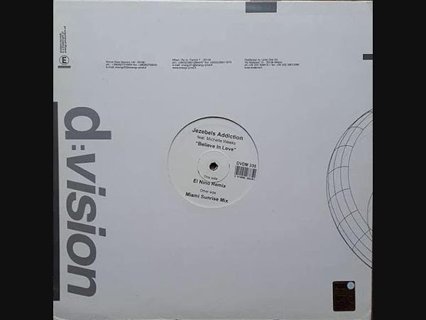 JEZEBELS ADDICTION Feat. Michelle Weeks - Believe in love (El Nino remix) 2001