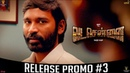 VADACHENNAI - Release Promo 3 | Movie Releasing on October 17th | Dhanush | Vetri Maaran