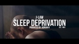 J. Law - Sleep Deprivation