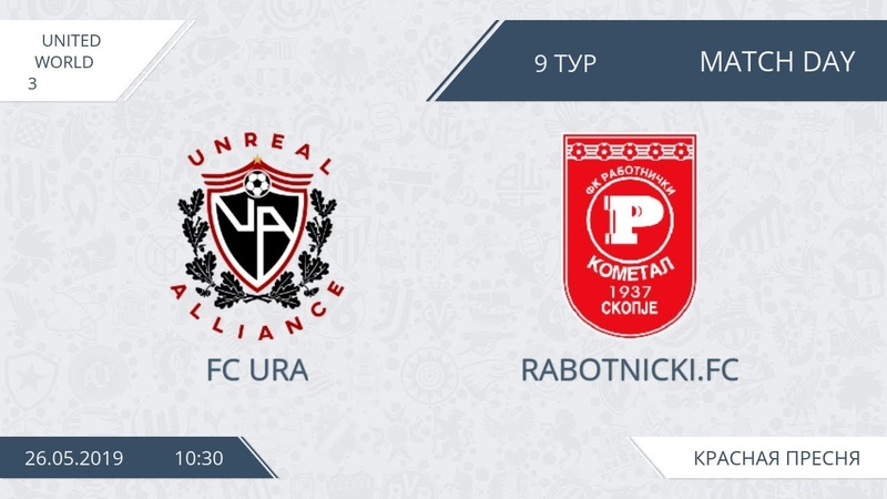 AFL19. United. World 3. Day 9. Fc Ura - Rabotnicki