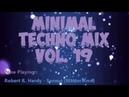 Minimal Techno Mix * Vol 19 Dj MixMaster