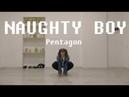 [1theK Dance Cover Contest] PENTAGON(펜타곤) - Naughty boy(청개구리)