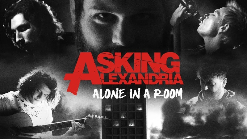 ASKING ALEXANDRIA - Alone In A Room (Official Music Video)