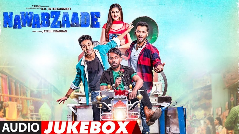 Full Album NAWABZAADE Audio Jukebox Raghav Juyal Punit J Pathak Isha Rikhi Dharmesh