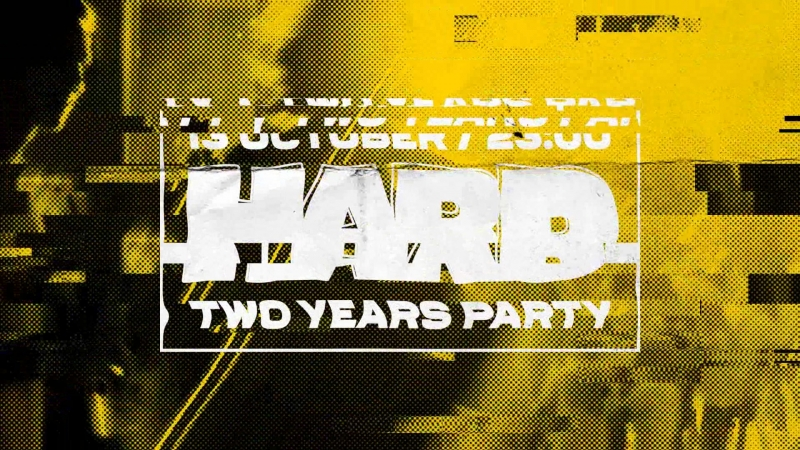 HARD TWO YEARS PARTY 1310