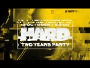 HARD: TWO YEARS PARTY 1310