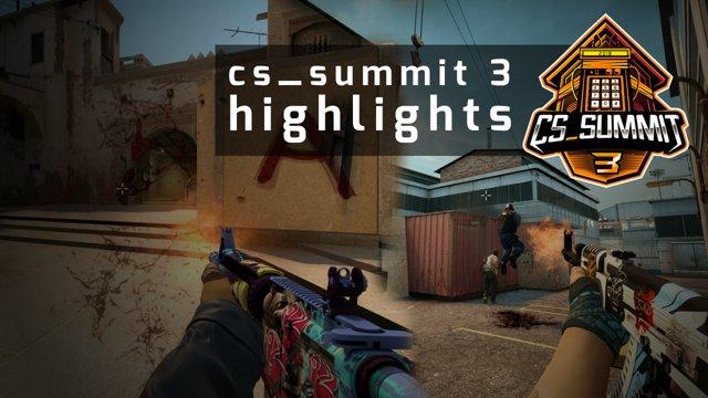 Cs_summit 3 highlights